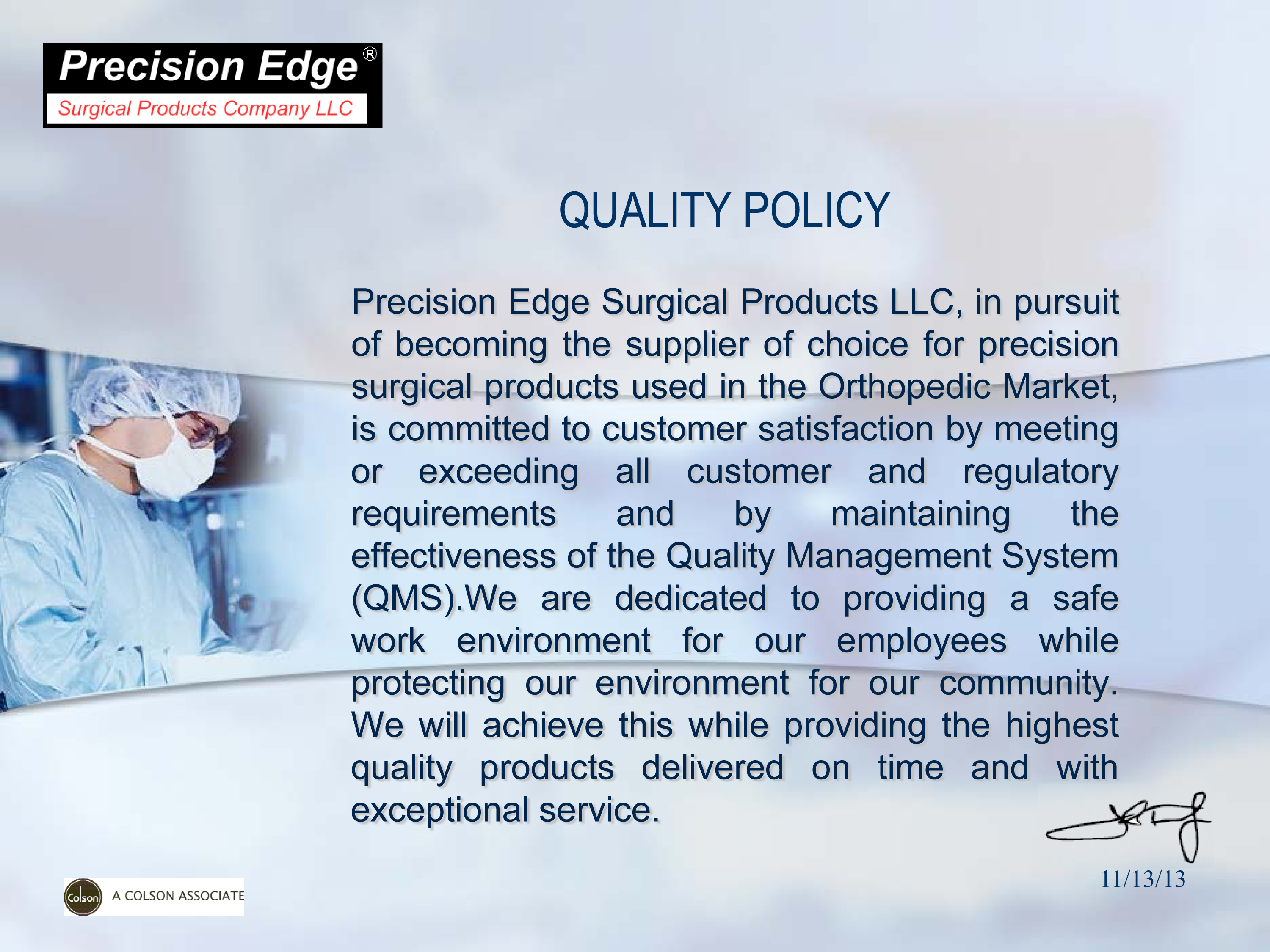 Quality Policy Orthopedic Supplier of Choice